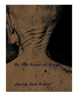 JACOB AUE SOBOL - BY THE RIVER OF KINGS