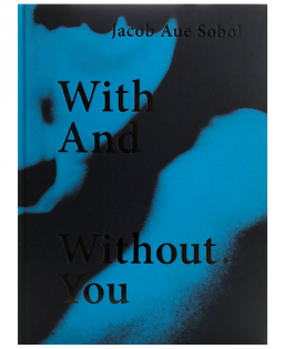JACOB AUE SOBOL - WITH AND WITHOUT YOU